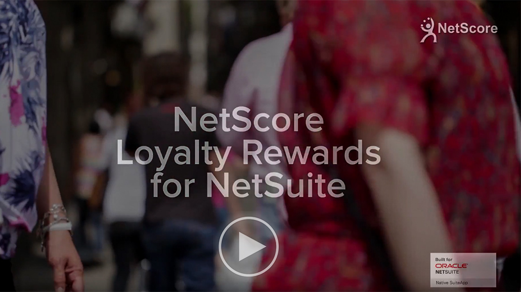 NetScore Loyalty Rewards for NetSuite - NetScore Technologies